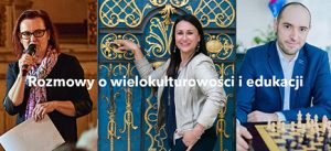 Ilustracja do newsa A new broadcast about multiculturalism and education in Wroclaw